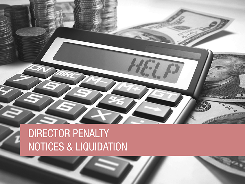 Liquidate a company to avoid Director Penalty Notice liability