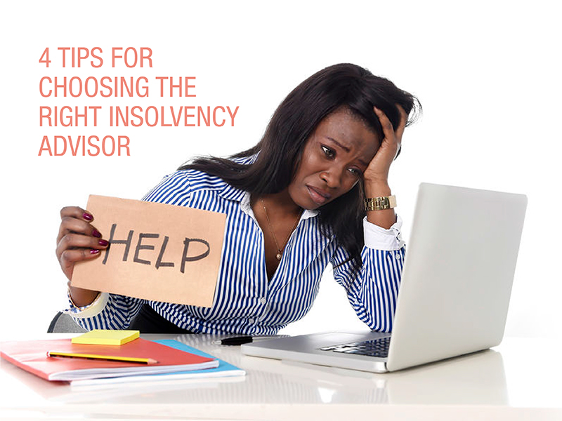 Struggling businesses: 4 things you should look out for when choosing the right insolvency advisor