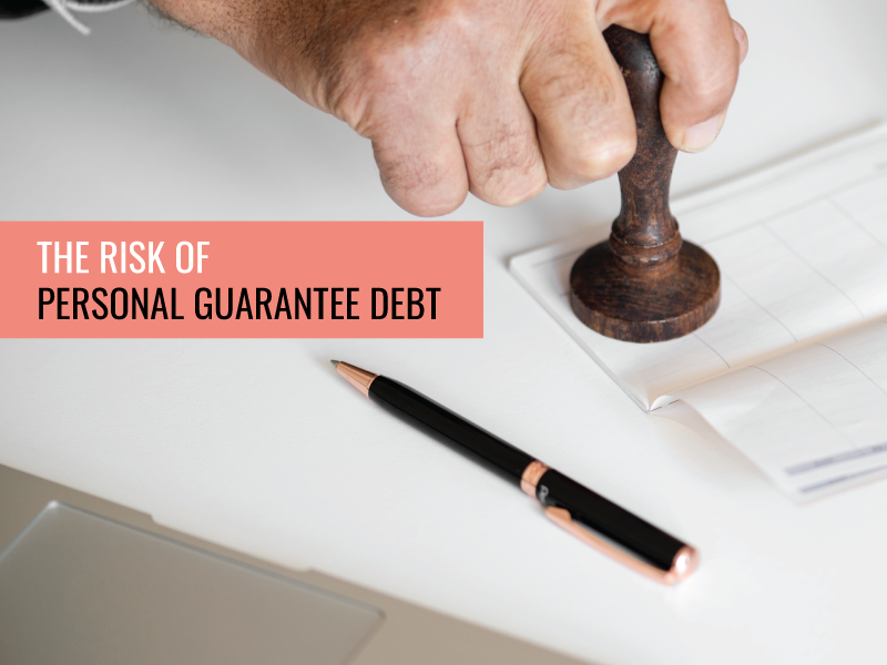 The Risk of Personal Guarantee Debt