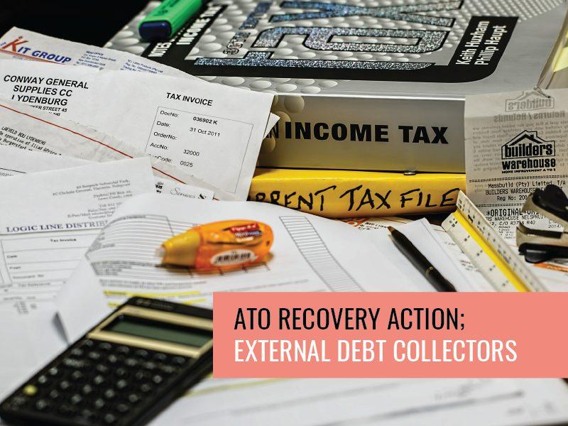 ATO recovery action; External debt collectors