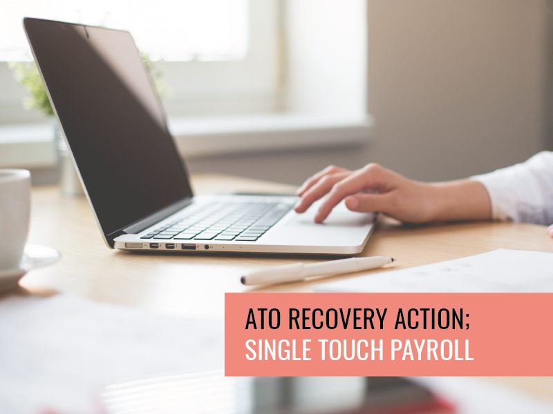 ATO Recovery Action; Single Touch Payroll