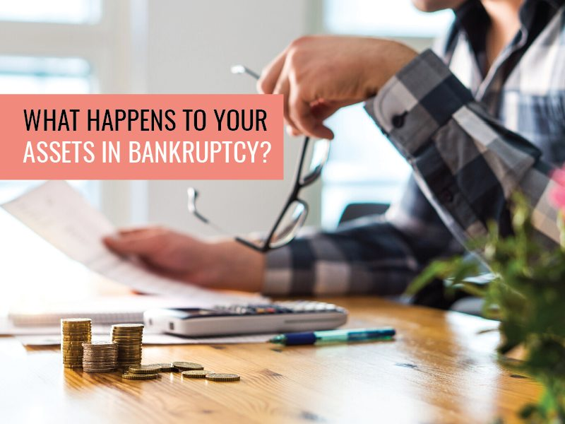 What happens to your assets in bankruptcy?