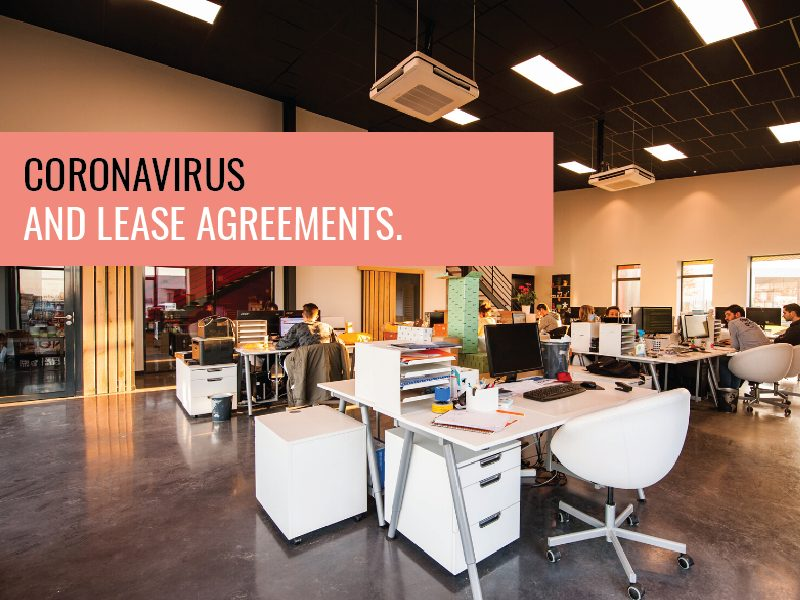Coronavirus and lease agreements; How we can help commercial tenants