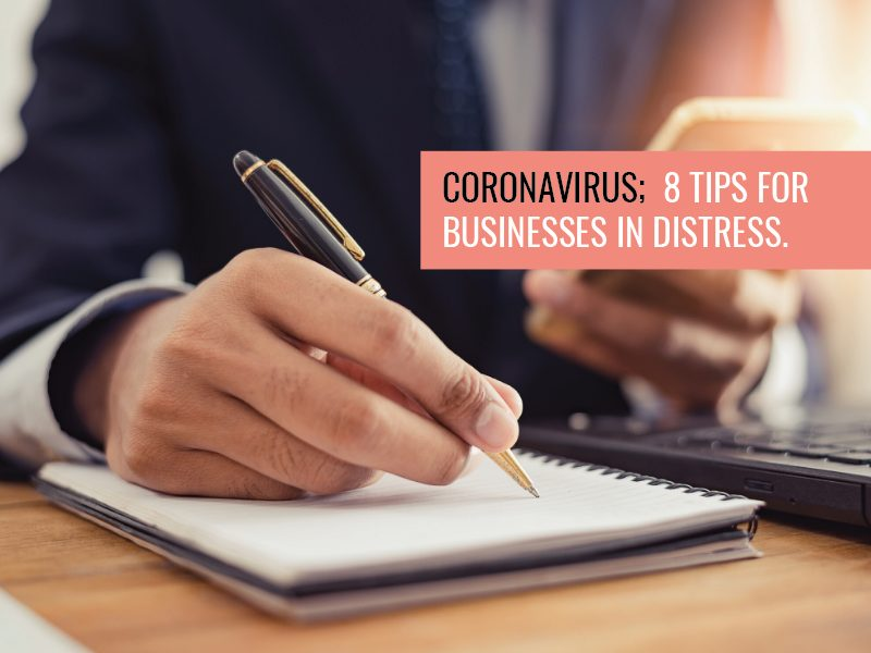 Coronavirus; 8 tips for businesses in distress