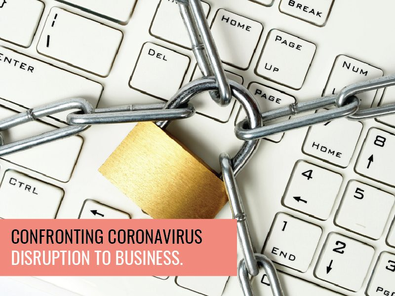 Confronting Coronavirus Disruption to Business