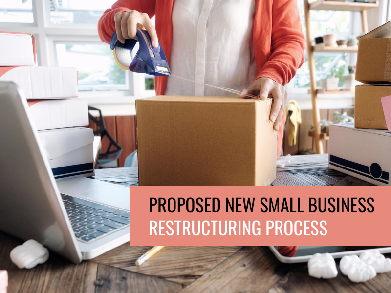 Proposed New Small Business Restructuring Process