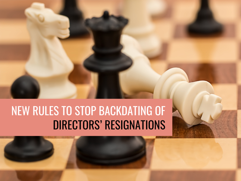 New rules to stop backdating of directors' resignations