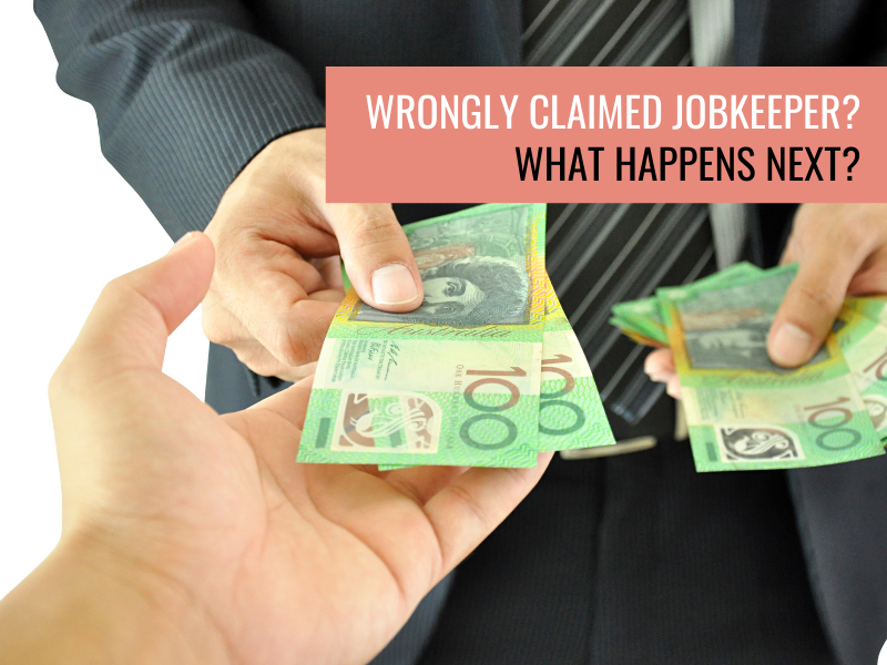 Wrongly claimed JobKeeper? What happens next?